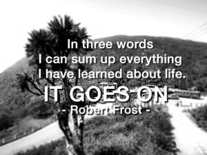 life quotes in three words about life Life Quotes | In three words I ...