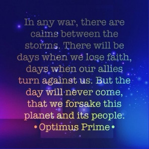 ... :Optimus Prime quotesLOVE THEM you should see the