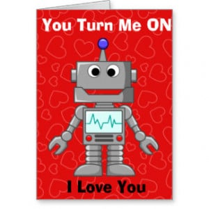 Happy Valentines Day Funny Robot Greeting Card
