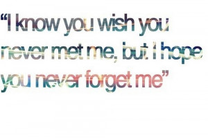 Lil wayne, quotes, sayings, i hope you never forget me