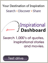 ... . There you can locate thousands of inspirational quotes and stories