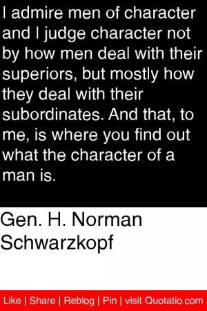... you find out what the character of a man is # quotations # quotes