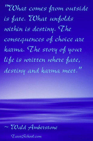 karma the story of your life is written where fate destiny and karma ...