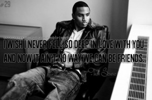 Trey songz, quotes, sayings, deep love, friends