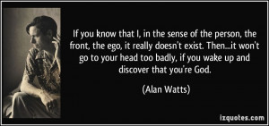 More Alan Watts Quotes