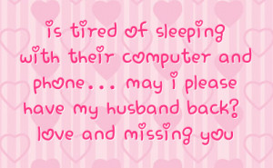 ... Phone… May I Please Have My Husband Back, Love And Missing You