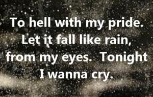 lyrics music quotes i wanna cry quotes sayings quotes etc music quotes ...