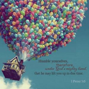 Always be humble always!!