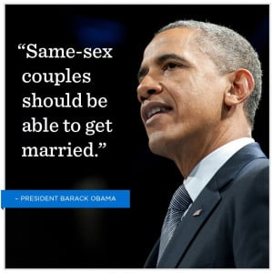 President Obama on Equal Marriage.