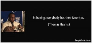 More Thomas Hearns Quotes
