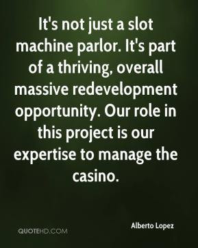 It's not just a slot machine parlor. It's part of a thriving, overall ...