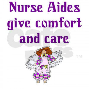 Nurse Assistant Sayings http://indiananursinghomewatch.org/wp-content ...
