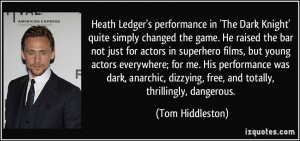 quote-heath-ledger-s-performance-in-the-dark-knight-quite-simply ...
