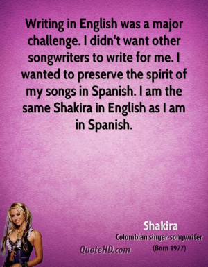 Writing in English was a major challenge. I didn't want other ...