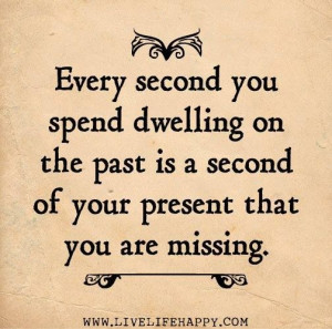 dwelling on the past