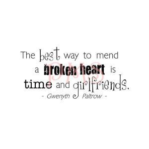 The Best Way to Mend a Broken Heart...