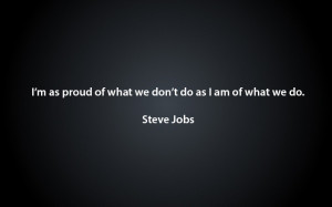 We Are Proud Of You Quotes Steve jobs quo