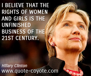 Hillary Clinton Quotes...