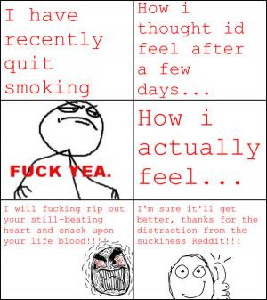 Quit smoking Rage/Thank you