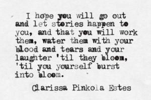 ... Quotes, Voiceyour Stories, Clarissa Pinkola Estes, Estes Quotes