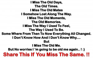 Good Old Days Quotes http://www.feelings2share.com/2012/06/i-miss-old ...