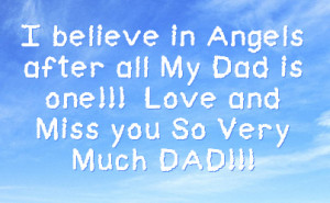 ... in angels after all my dad is one love and miss you so very much dad