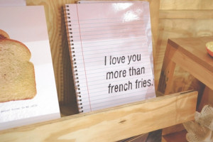 love_you_more_than_french_fries_quote