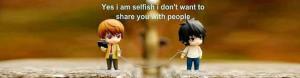Selfish Status, Short Selfish Quotes