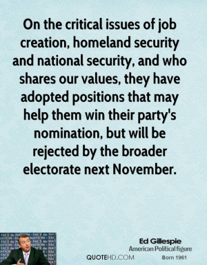 On the critical issues of job creation, homeland security and national ...
