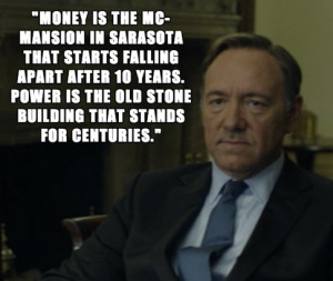 would love to be transformed into frank underwood.....
