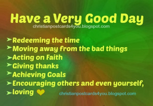 ... quotes Have a Very Good Day with these good quotes | Free Christian