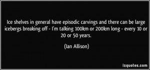More Ian Allison Quotes