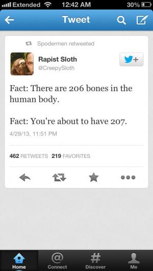 Funny Sloth Rape Quotes Rape sloth... via kelsey boyd