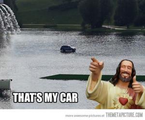 Funny photos funny Jesus car water