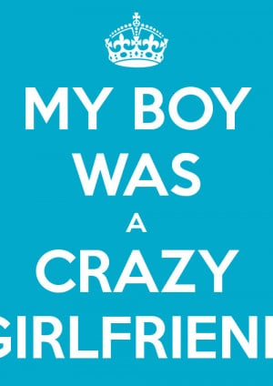 crazy girlfriend quotes images photo, wallpaper 004