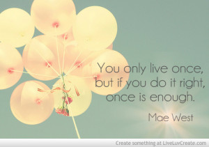 mae west quote source http liveluvcreate com image mae west quote ...