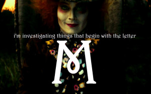 Alice in Wonderland (2010) The Letter 'M'