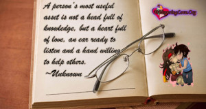 ... full of love, an ear ready to listen and a hand willing to help others