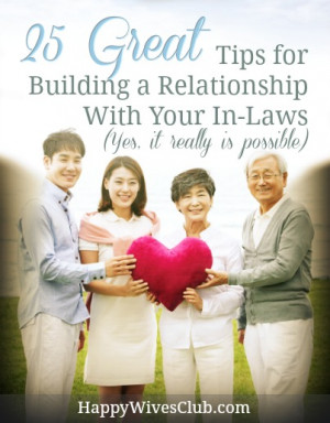 25 Great Tips for Building a Relationship With Your In-Laws