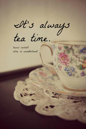 It's Always Tea Time Alice Wonderland Quote Art Print