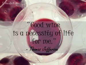 Good Wine Quote The Week