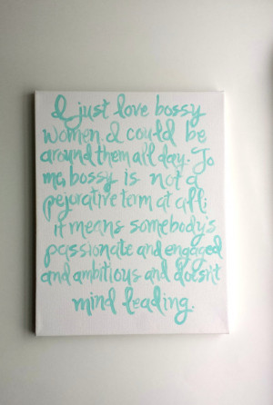 Love Bossy Women--Amy Poehler Quote Painted Canvas