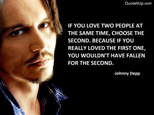 You can download Johnny Depp Quotes If You Love Two People in your ...