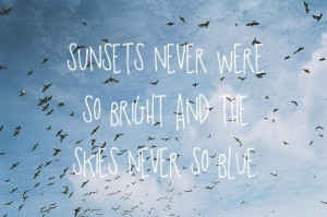 ... all over, lyrics, mayday parade, quote, skies, song, sunsets, text