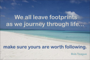 picture of footprints on beach with the quote: We all leave footprints ...