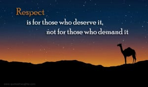 Respect Quotes-Thoughts-Deserve-Demand-Best Quotes-Nice Quotes