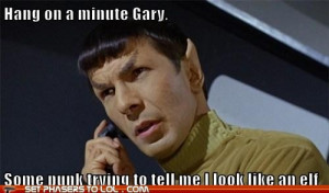 It would be illogical to confuse Mr. Spock with an elf