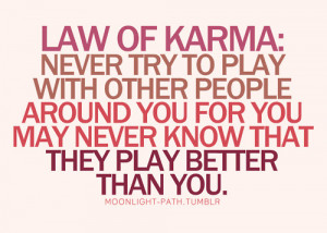quotes about karma coming around