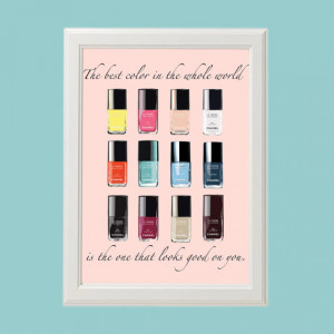 Coco Chanel Quote Series - Nail Polish Poster. Home, bedroom, dress ...