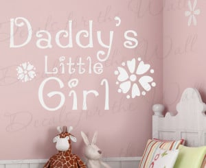 Wall Decal Art Sticker Quote Vinyl Daddy's Little Girl Nursery Baby's ...